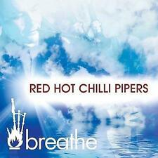 RED HOT CHILLI PIPERS BREATEH CD - NEW RELEASE 2013 BAGPIPES SCOTLAND HIGHLAND