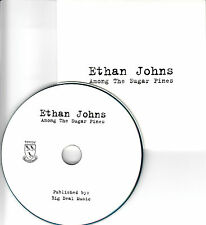 ETHAN JOHNS Among The Sugar Pines 2014 UK 1-track promo CD Ryan Adams