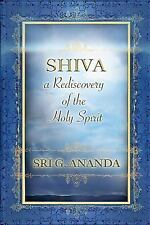 Shiva: a Rediscovery of the Holy Spirit by G. (Gregory Alexander) (2013,...