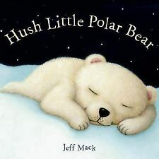 Hush Little Polar Bear