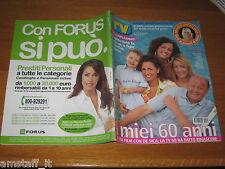 TV SORRISI E CANZONI=2005/30=MASSIMO BOLDI=PAOLA CORTELLESI=RAOUL BOVA=