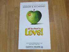 All You Need is Love Beatles LENNON & McCARTNEY Musical QUEENS Theatre Poster