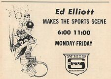 1970 WHIS tv ad ~ ED ELLIOTT with SPORTS on WHIS in BLUEFIELD,WEST VIRGINIA