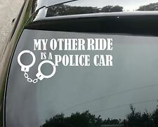 Other Ride's a Police Car Funny Car/Window JDM VW EURO Vinyl Decal Sticker