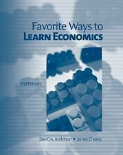 Favorite Ways to Learn Economics, Chasey, James, Anderson, David, Good Book