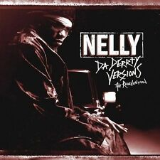 Da Derrty Versions: The Reinventions by Nelly