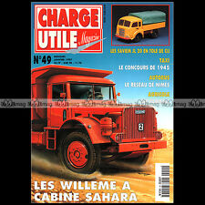 CHARGE UTILE N°49 CAMION WILLEME SAHARA FARMALL SIDES VS 1500 DUMPERS SAVIEM JL