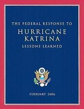 The Federal Response to Hurricane Katrina: Lessons Learned, February 2006, Good