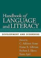Handbook of Language and Literacy, First Edition: Development and Disorders (C..