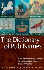 THE DICTIONARY OF PUB NAMES ___ WORDSWORTH REFERENCE __ BRAND NEW __ FREEPOST UK