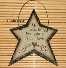 Country Decor Star Wood Sign All because 2 people fell in love Buy 2 get 1 Free