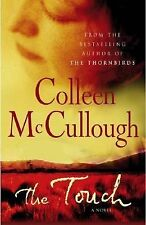 The Touch: A Novel (Mccullough, Colleen) by Colleen McCullough, Good Book