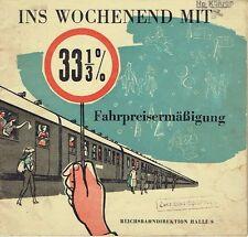 Reichsbahndirektion Halle Saale Ins Wochenende mit 33 1/3 % Ermäßigung DDR 1959
