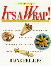 It's a Wrap!: Great Meals in Small Packages
