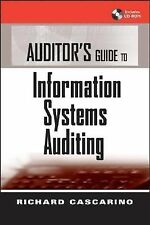 Auditor's Guide to Information Systems Auditing by Richard E. Cascarino...