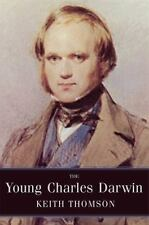 The Young Charles Darwin by Keith Stewart Thomson (2010, Paperback)