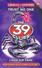 Trust No One: Cahills Vs Vespers 39 Clues, Book 5 The 39 Clues: Cahills vs. V