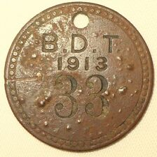 "ANTIQUE DOG ID IDENTIFICATION REGISTRATION TAG DOG TAX  "" B.D.T. "" 1913 No. 33"