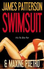 Swimsuit by James Patterson and Maxine Paetro (2009, Hardcover) first edition