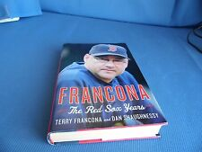 Francona : The Red Sox Years by Terry Francona and Dan Shaughnessy (2013, HC)