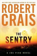 The Sentry by Robert Crais (2011, Hardcover) ELVIS COLE AND JOE PIKE KICK ASS!