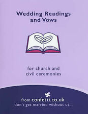 Wedding Readings and Vows by Confetti.co.uk (Paperback, 2003)
