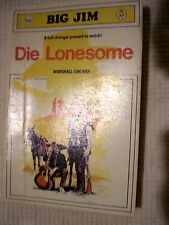 MARSHALL GROVER-DIE LONESOME-BIG JIM-COUGAR No.21