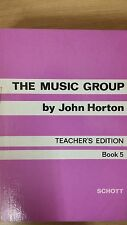 The Music Group By John Horton: Teacher's Edition: Book 5: Music Score (E6)