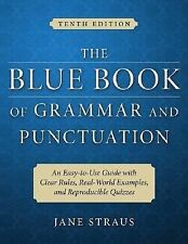 The Blue Book of Grammar and Punctuation : An Easy-to-Use Guide with Clear Rules