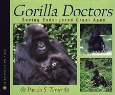 Gorilla Doctors: Saving Endangered Great Apes (Scientists in the Field Series),
