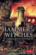 The Hammer of Witches: A Complete Translation of the Malleus Maleficarum by...