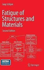 Fatigue of Structures and Materials, Schijve, J., Schijve, Jaap, Very Good, Hard