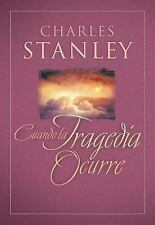 When Tragedy Strikes by Charles F. Stanley (2009, Paperback)