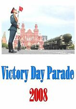 THE VICTORY DAY PARADE IN MOSCOW (2008)
