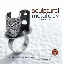 Sculptural Metal Clay Jewelry : Techniques and Explorations DVD Included