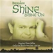 Shine On, Brendan Shine, Very Good CD