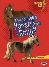 Can You Tell a Horse from a Pony? (Lightning Bolt Books: Animal Look-Alikes)
