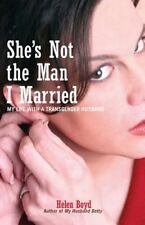 She's Not the Man I Married: My Life with a Transgender Husband-ExLibrary
