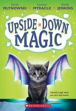 Upside-Down Magic: Upside-Down Magic (Upside-down Magic #1) 1 by Emily...