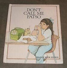 Don't Call Me Fatso by Barbara Philips, illust. Helen Cogancherry, very good