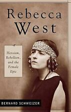 Rebecca West: Heroism, Rebellion, and the Female Epic (Contributions i-ExLibrary