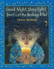 Good Night, Sleep Tight, Don't Let the Bedbugs Bite!-ExLibrary