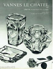 PUBLICITE ADVERTISING 086  1964  Vannes le Chatel  cristal ensemble Hiram vase c