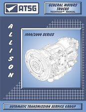 Gm Duramax Allison 1000 Transmission Overhaul Rebuild Manual Book Guide ATSG