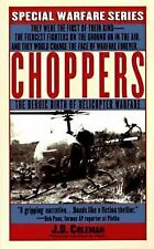 Choppers: The Heroic Birth Of Helicopter Warfare-ExLibrary