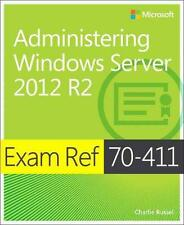 Exam Ref 70-411: Administering Windows Server 2012 R2 by Charlie Russel Paperbac