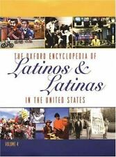 The Oxford Encyclopedia of Latinos and Latinas in the United States 4-Vol. Set