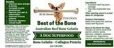 Beef Bone gelatin high in collagen protein & healthy fats. Superfood for dogs.