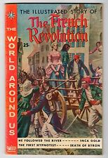 WORLD AROUND US #14: ILLUSTRATED STORY OF THE FRENCH REVOLUTION Vintage Comic