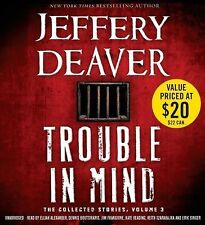 Trouble in Mind The Collected Stories, Volume 3 by Jeffery Deaver CD NEW